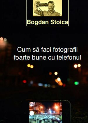 Manual de Fotografie cu Telefonul