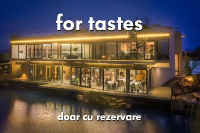 For Tastes - restaurantul in care nu intri fara rezervare