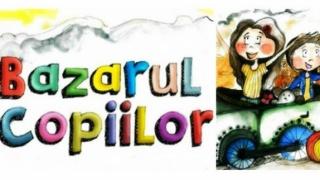 Bazarul copiilor 2014 - Ploiesti - Cum, cand si cine poate participa